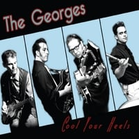 The Georges | Cool Your Heels