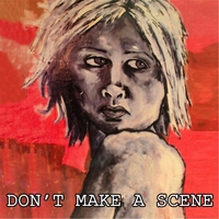 Various Artists | Don't Make a Scene