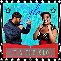 The Glo | It's the Glo | CD Baby Music Store