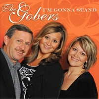 The Gobers | I'm Gonna Stand