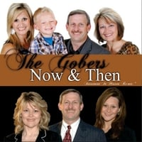 The Gobers | Now & Then -
