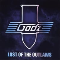 The Godz | Last of the Outlaws