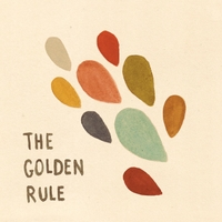 The Golden Rule | The Golden Rule EP