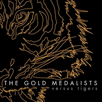 The Gold Medalists | Versus Tigers