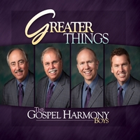 The Gospel Harmony Boys | Greater Things
