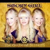 The Gothard Sisters | Story Girl