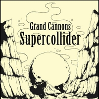 The Grand Cannons | Supercollider