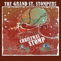 The Grand St. Stompers | Christmas Stomp
