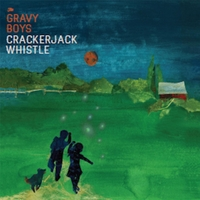 The Gravy Boys | Crackerjack Whistle