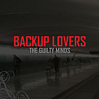 The Guilty Minds | Backup Lovers