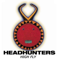 The Headhunters | High Fly