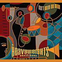 The Heavyweights Brass Band | Don't Bring Me Down