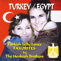 The Henkesh Brothers | Turkey / Egypt: Turkish Belly Dance Favorites By The Henkesh Brothers