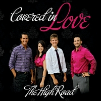 The High Road | Covered In Love