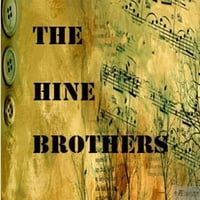 The Hine Brothers | Gone so Fast