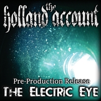 The Holland Account | The Electric Eye (Single Version)