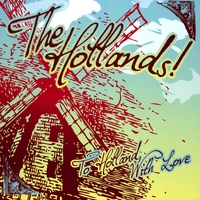 The Hollands! | To Holland, With Love