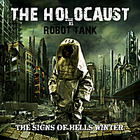 The Holocaust | Signs of Hells Winter
