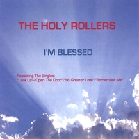 The Holy Rollers | I'm Blessed