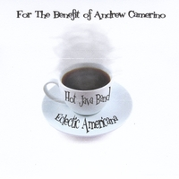 The Hot Java Band | For the Benefit of Andrew Camerino