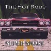 The Hot Rods | Super Sport