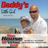 The House of Virtue Band | Daddy's Little Girl