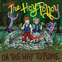The Hoy Polloy | On the Way to Rome