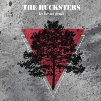 The Hucksters | To Be as Gods