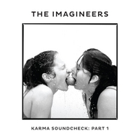 The Imagineers | Karma Soundcheck, Pt. 1