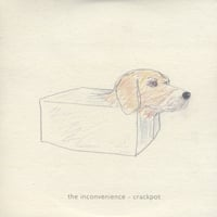 The Inconvenience | Crackpot