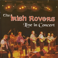 The Irish Rovers | Live in Concert