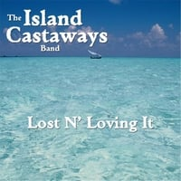 The Island Castaways Band | Lost N Loving It