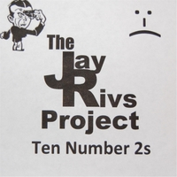 The Jay Rivs Project | Ten Number 2s