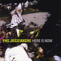 The Jazzfakers | Here Is Now
