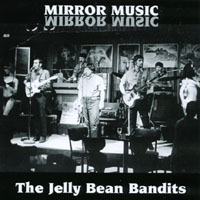 The Jelly Bean Bandits | Mirror Music
