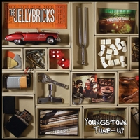 The Jellybricks | Youngstown Tune-Up