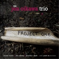 The Jen Oikawa Trio | Project One