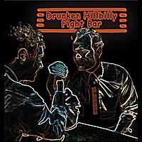 The Jesus Rehab | Drunken Hillbilly Fight Bar