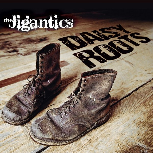 The Jigantics - Daisy Roots