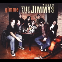 The Jimmys | Gimme the Jimmys