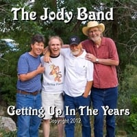 The Jody Band | Getting Up in the Years