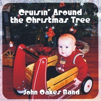 The John Oakes Band | Cruisin' Around the Christmas Tree