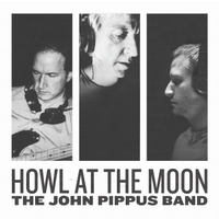 The John Pippus Band | Howl At the Moon