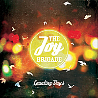 The Joy Brigade | Counting Days