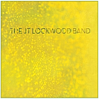 The JT Lockwood Band | The JT Lockwood Band