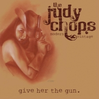 The Judy Chops | Give Her the Gun
