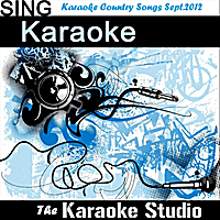 The Karaoke Studio | Karaoke Country Songs September.2012