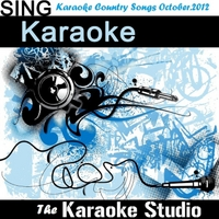 The Karaoke Studio | Karaoke Country Songs October.2012