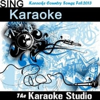 The Karaoke Studio | Karaoke Country Songs February 2013