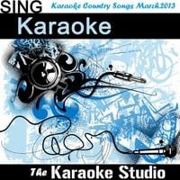 The Karaoke Studio | Karaoke Country Songs March.2013